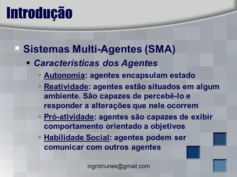 Introdução Sistemas Multi-Agentes (SMA) Características dos Agentes