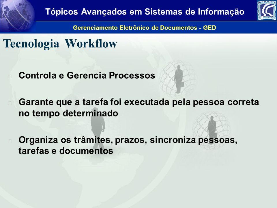 Tecnologia Workflow Controla e Gerencia Processos