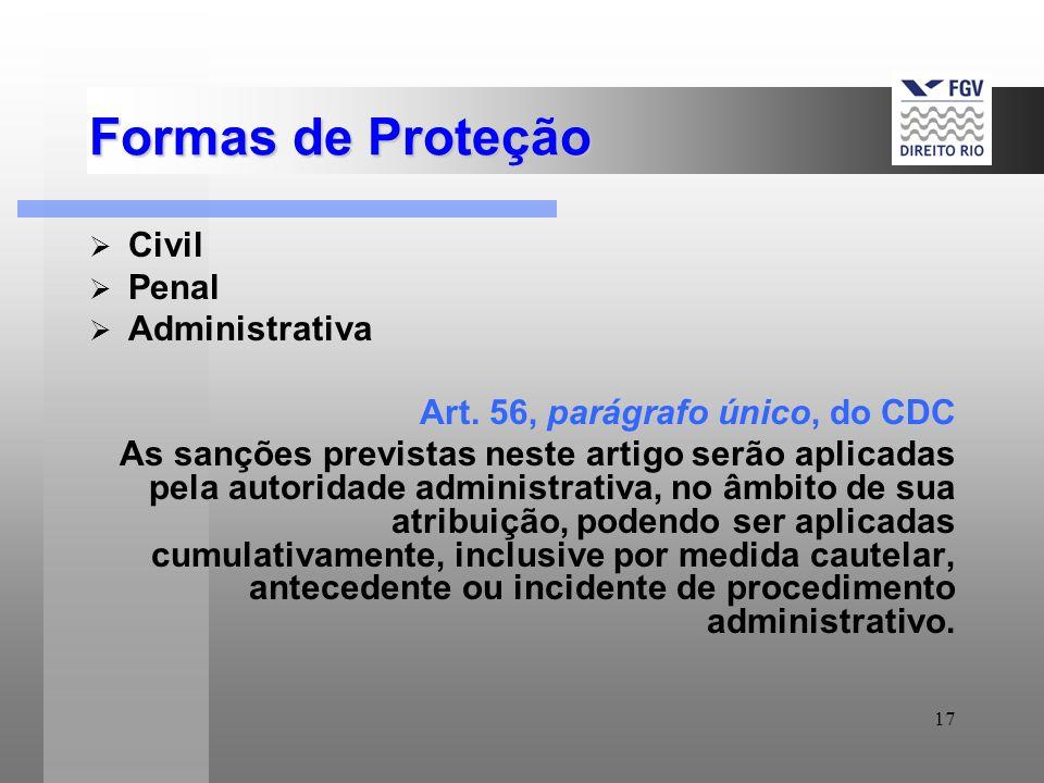 Formas de Proteção Civil Penal Administrativa