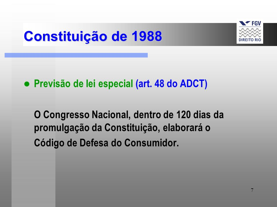 Constituição de 1988 Previsão de lei especial (art. 48 do ADCT)