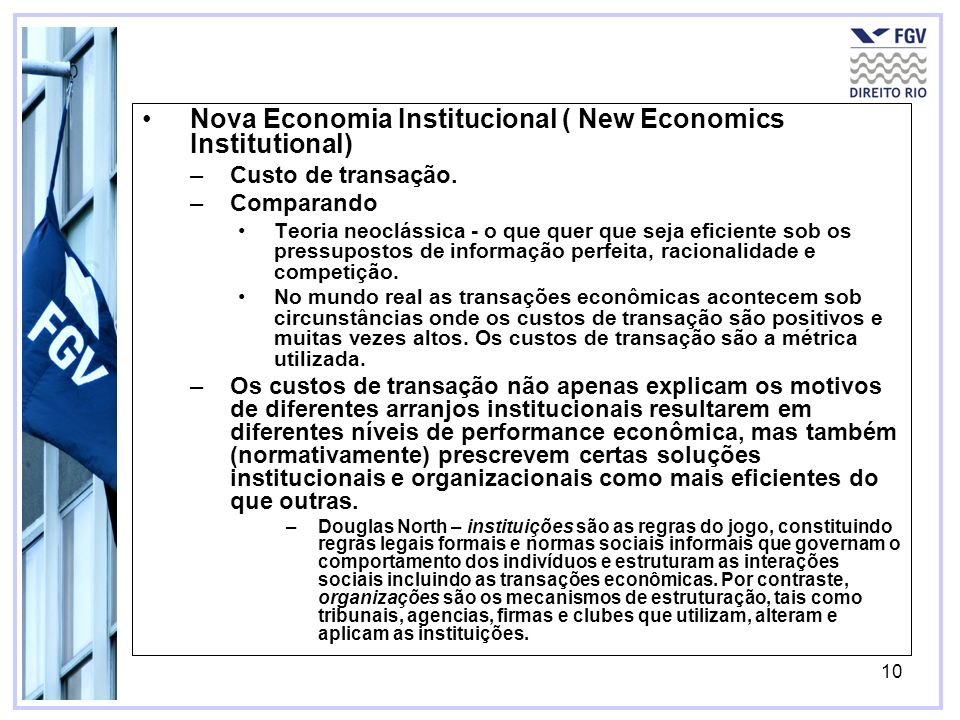Nova Economia Institucional ( New Economics Institutional)