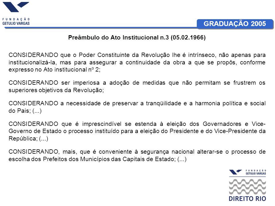 Preâmbulo do Ato Institucional n.3 (05.02.1966)