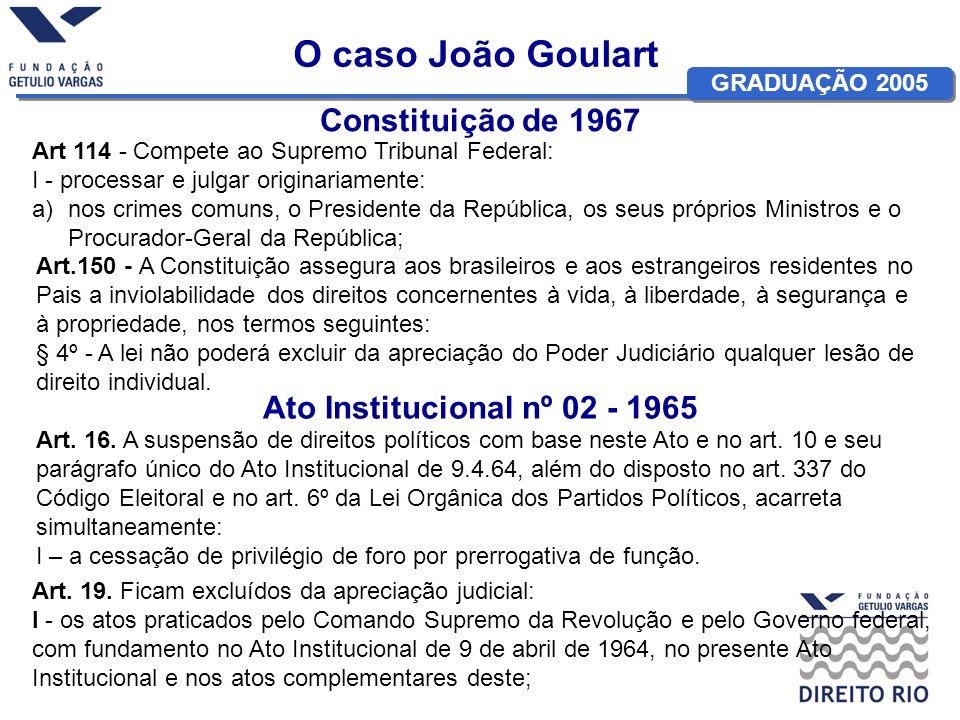 O caso João Goulart Constituição de 1967