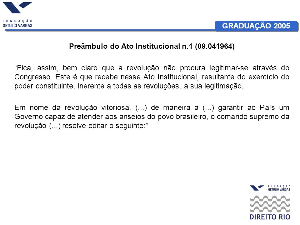 Preâmbulo do Ato Institucional n.1 (09.041964)