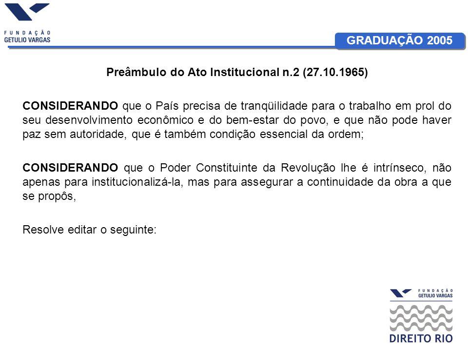 Preâmbulo do Ato Institucional n.2 (27.10.1965)