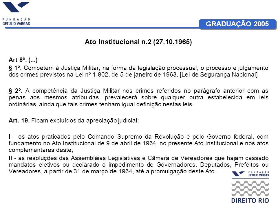 Ato Institucional n.2 (27.10.1965) Art 8º. (...)