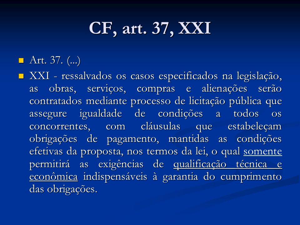CF, art. 37, XXI Art. 37. (...)