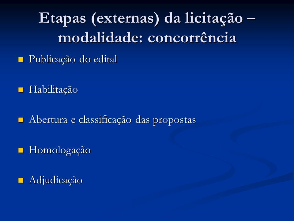 Etapas (externas) da licitação – modalidade: concorrência