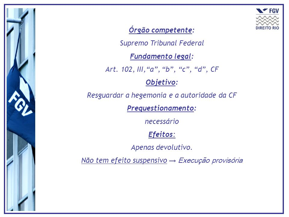 Supremo Tribunal Federal Fundamento legal: