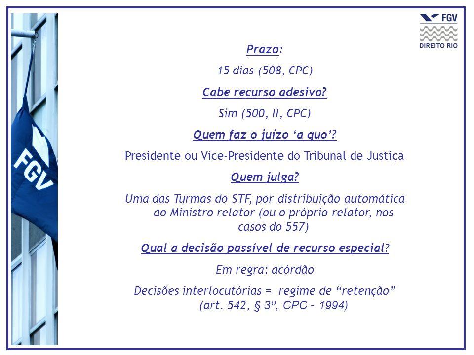 Presidente ou Vice-Presidente do Tribunal de Justiça Quem julga
