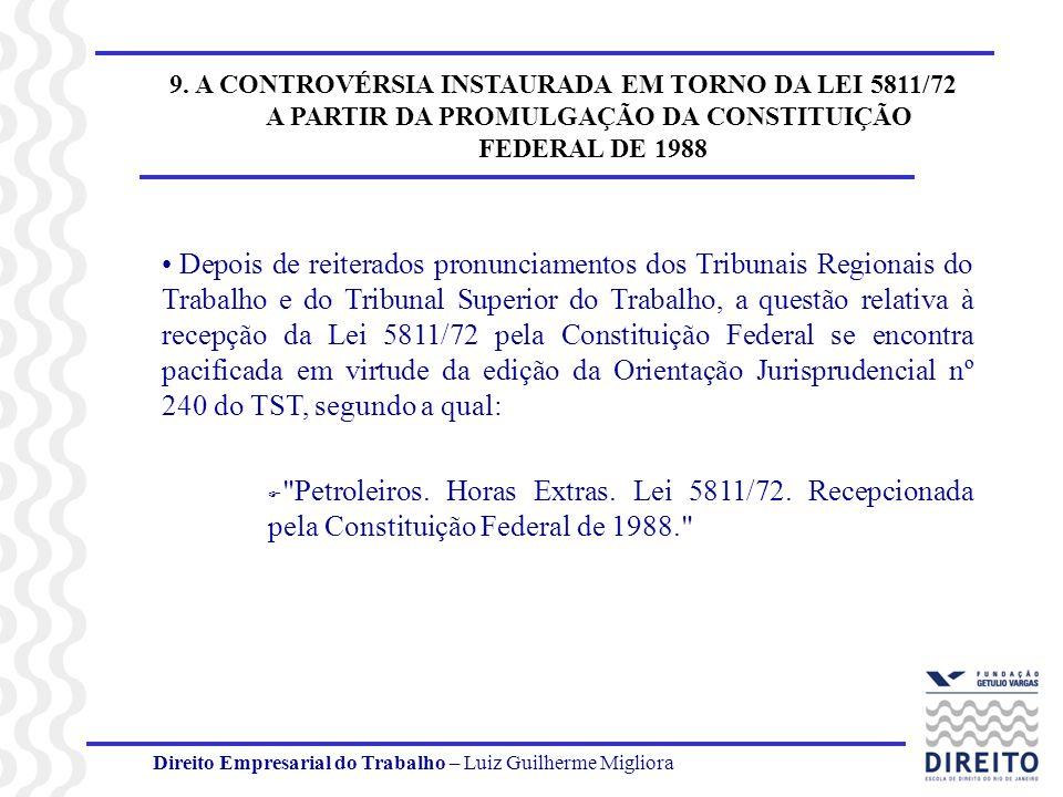 9. A CONTROVÉRSIA INSTAURADA EM TORNO DA LEI 5811/72