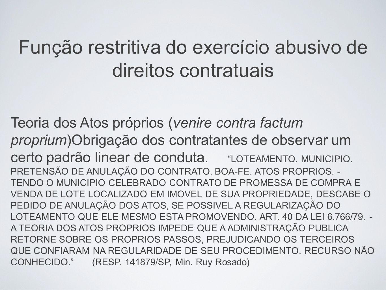 Função restritiva do exercício abusivo de direitos contratuais