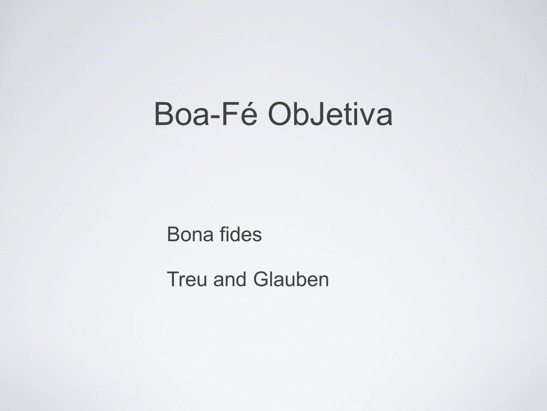 Boa-Fé ObJetiva Bona fides Treu and Glauben