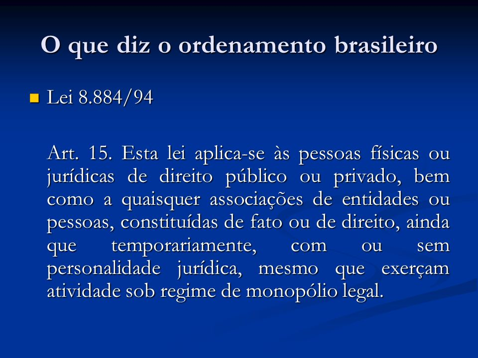 O que diz o ordenamento brasileiro