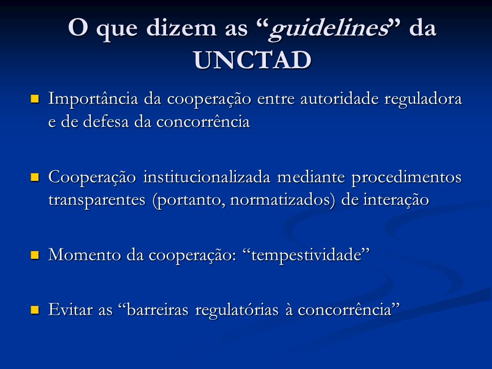 O que dizem as guidelines da UNCTAD