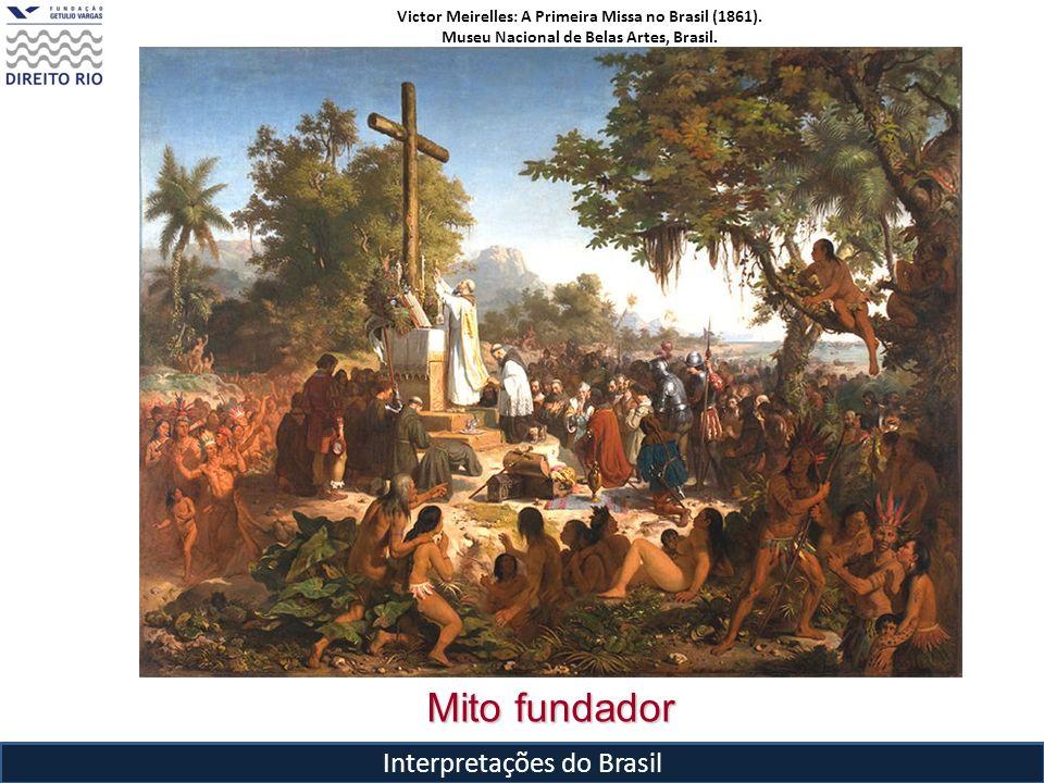 Mito fundador Interpretações do Brasil