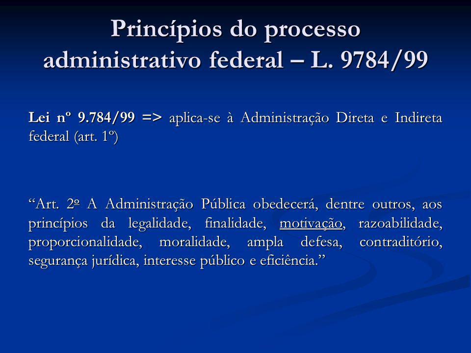 Princípios do processo administrativo federal – L. 9784/99