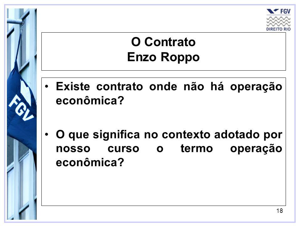 O Contrato Enzo Roppo Existe contrato onde não há operação econômica