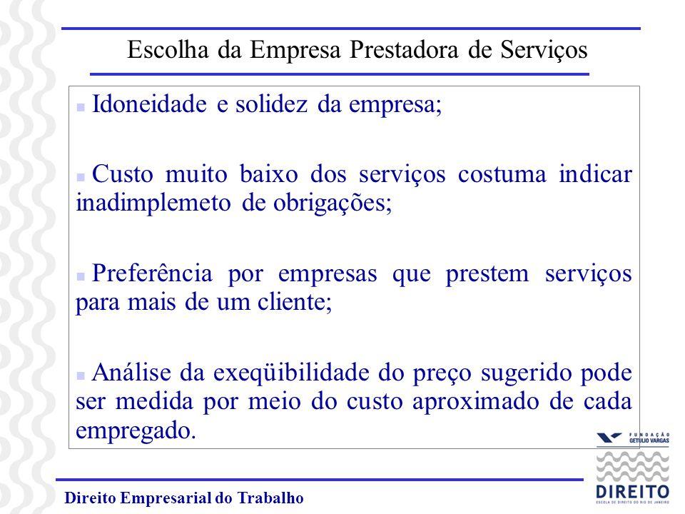 Escolha da Empresa Prestadora de Serviços