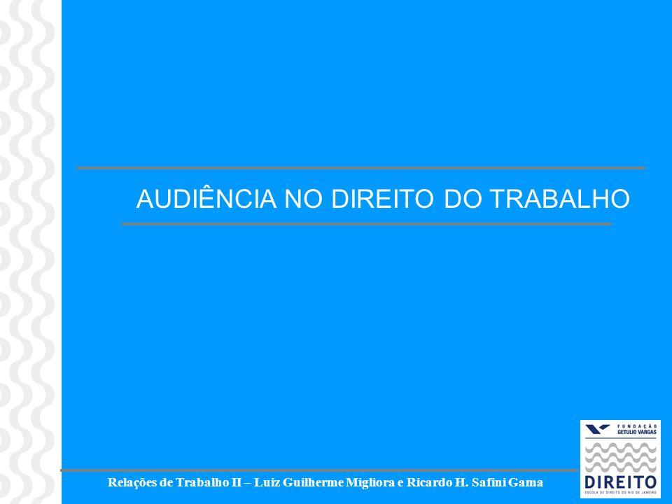 AUDIÊNCIA NO DIREITO DO TRABALHO