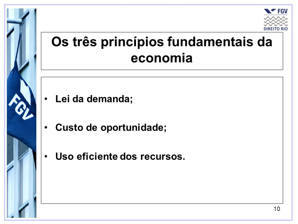 Os três princípios fundamentais da economia