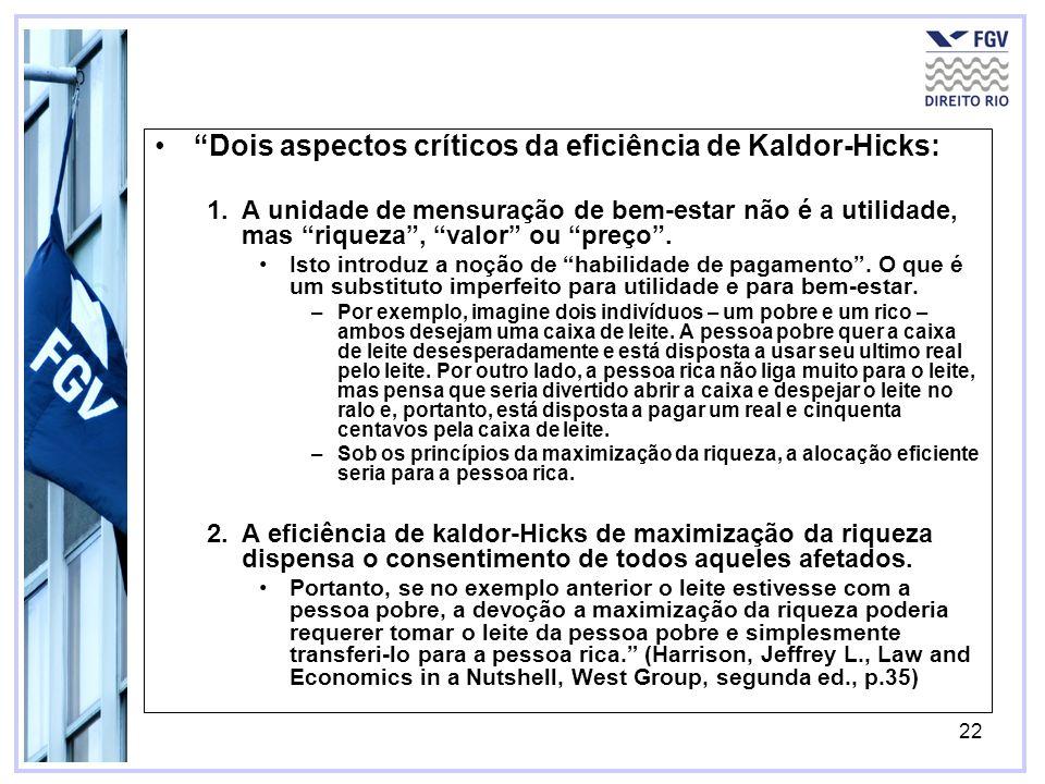 Dois aspectos críticos da eficiência de Kaldor-Hicks: