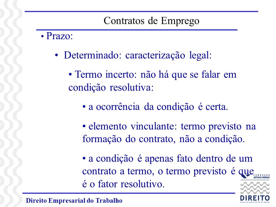 Determinado: caracterização legal: