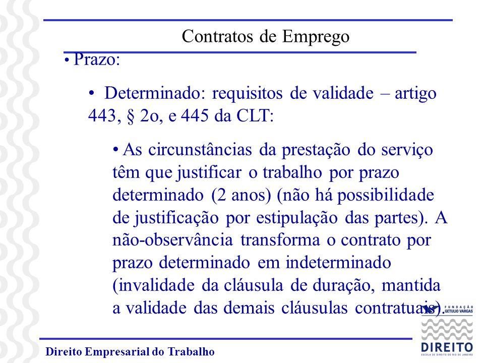 Determinado: requisitos de validade – artigo 443, § 2o, e 445 da CLT: