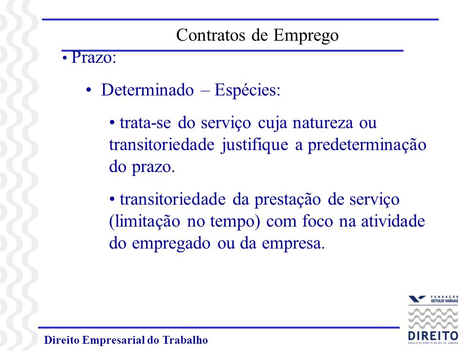 Determinado – Espécies: