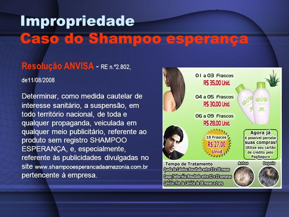 Impropriedade Caso do Shampoo esperança