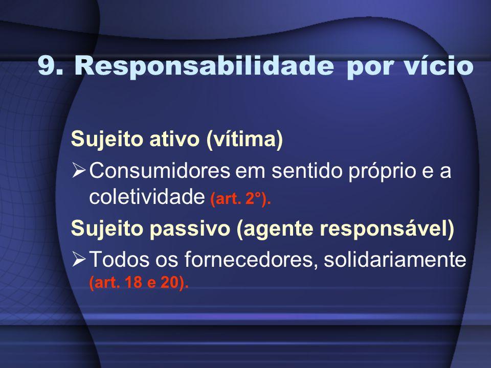 9. Responsabilidade por vício