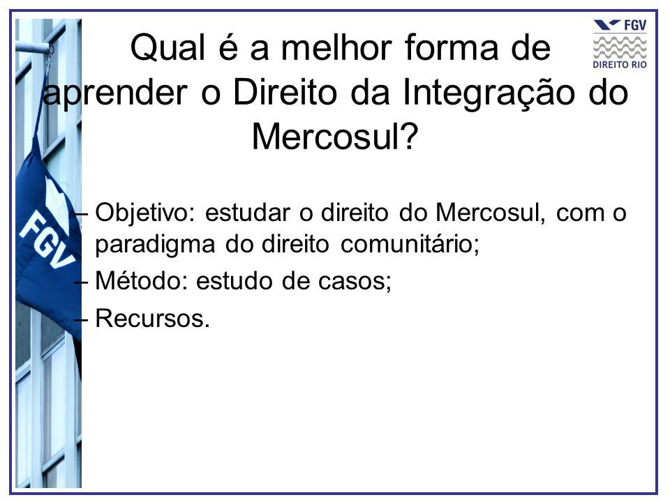 Qual é a melhor forma de aprender o Direito da Integração do Mercosul