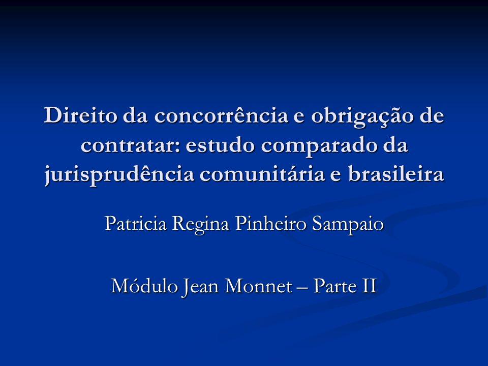 Patricia Regina Pinheiro Sampaio Módulo Jean Monnet – Parte II