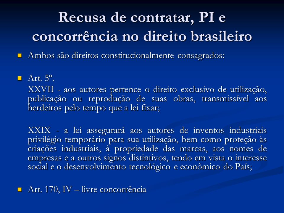 Recusa de contratar, PI e concorrência no direito brasileiro
