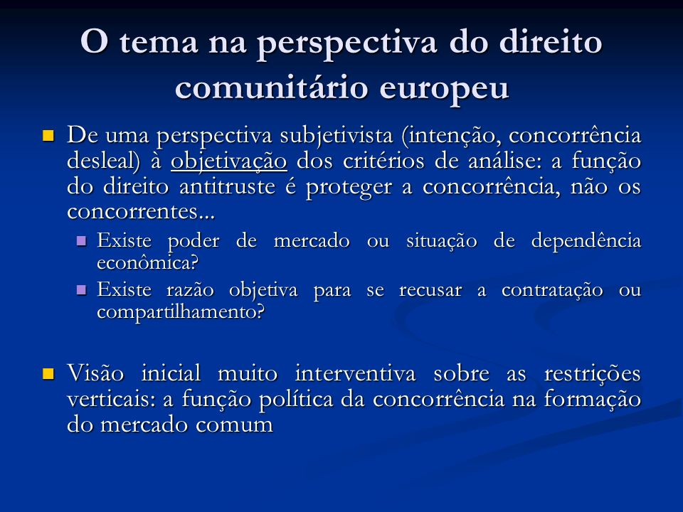 O tema na perspectiva do direito comunitário europeu