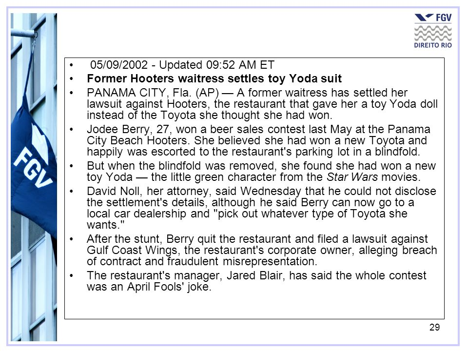 05/09/2002 - Updated 09:52 AM ET Former Hooters waitress settles toy Yoda suit.
