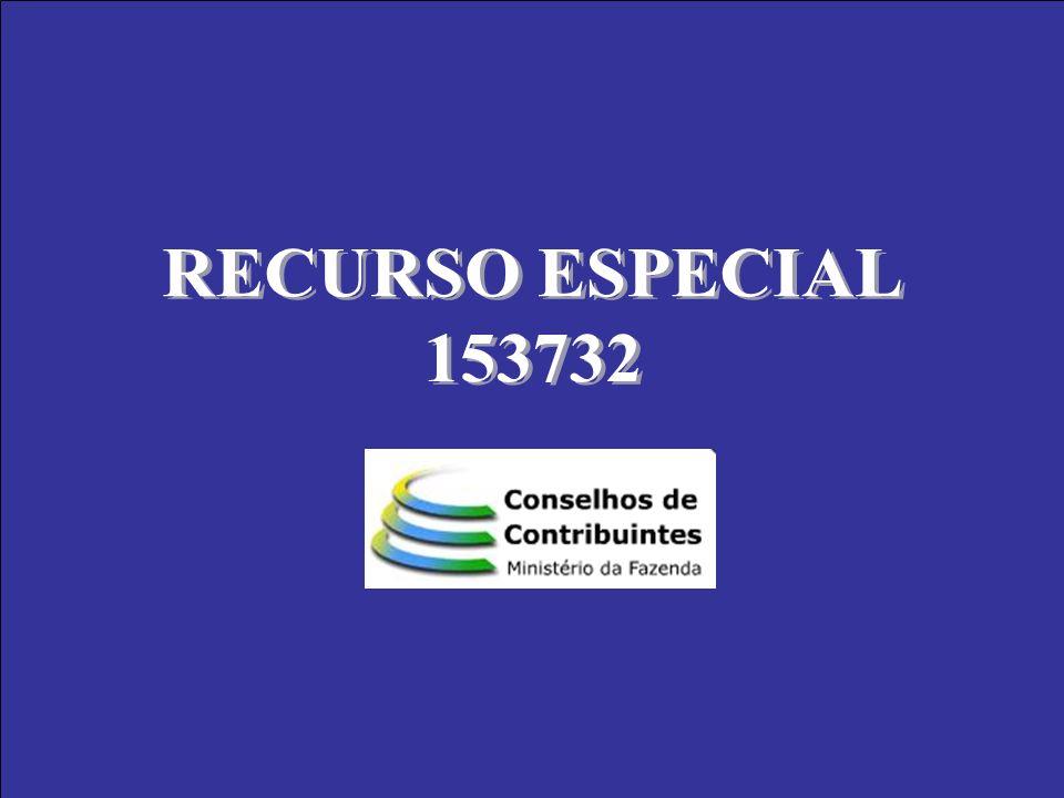 RECURSO ESPECIAL 153732