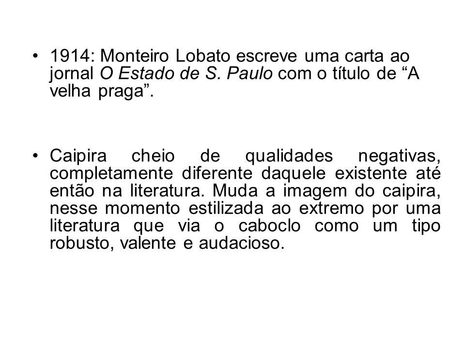 1914: Monteiro Lobato escreve uma carta ao jornal O Estado de S