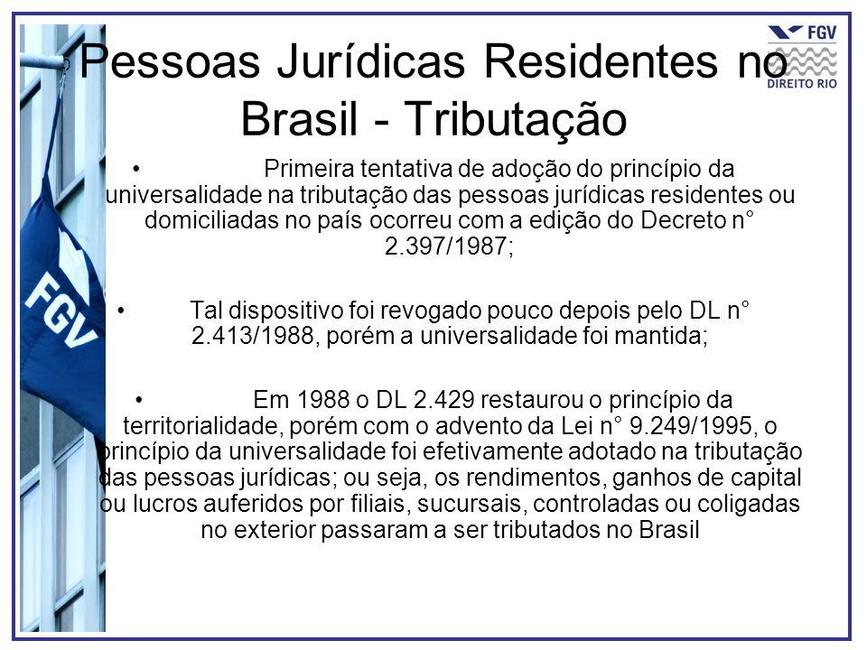 Pessoas Jurídicas Residentes no Brasil - Tributação
