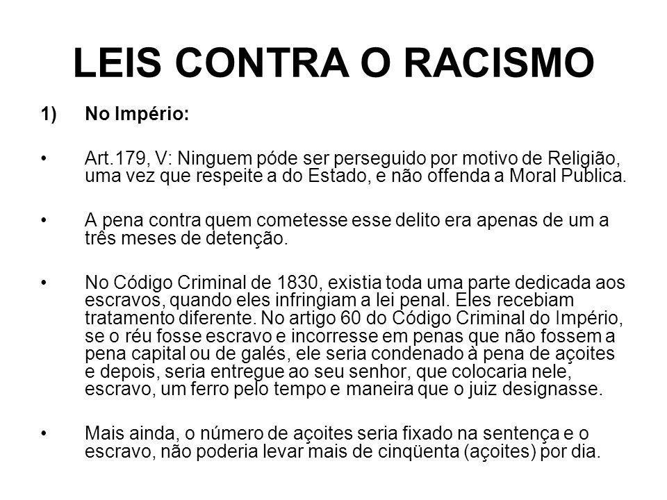LEIS CONTRA O RACISMO No Império: