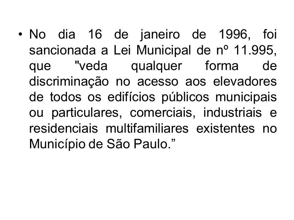 No dia 16 de janeiro de 1996, foi sancionada a Lei Municipal de nº 11