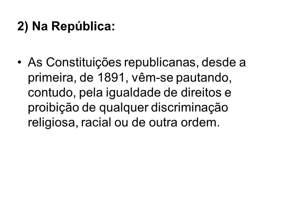 2) Na República: