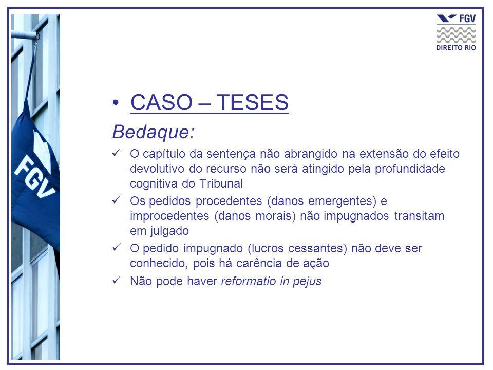 CASO – TESESBedaque: