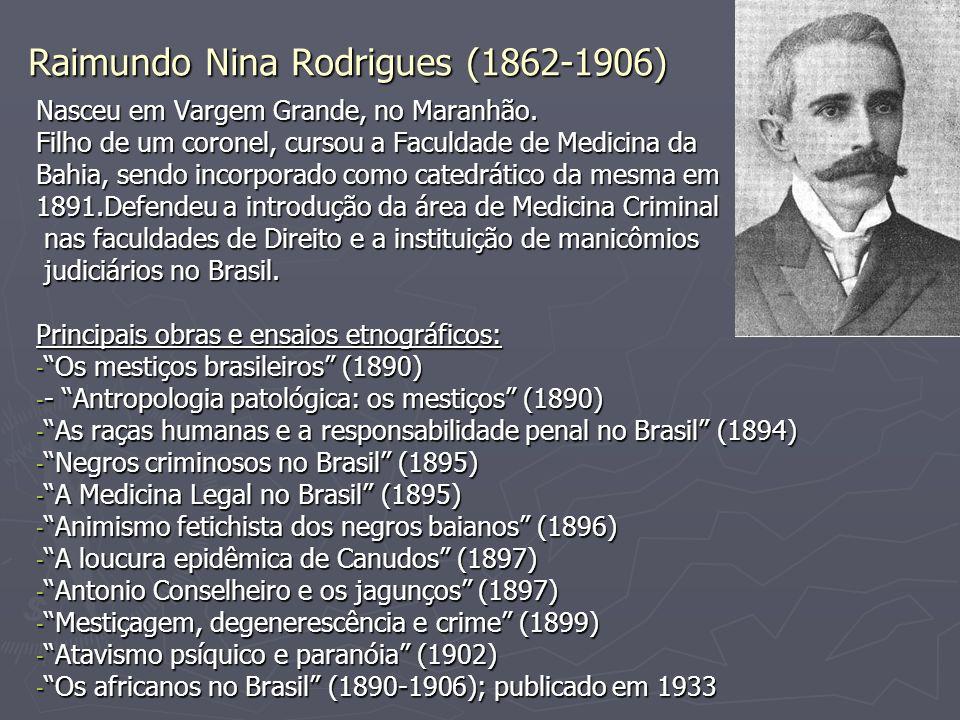 Raimundo Nina Rodrigues (1862-1906)