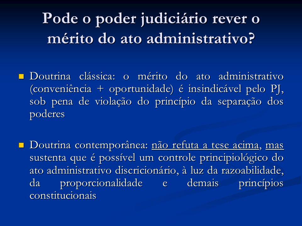 Pode o poder judiciário rever o mérito do ato administrativo