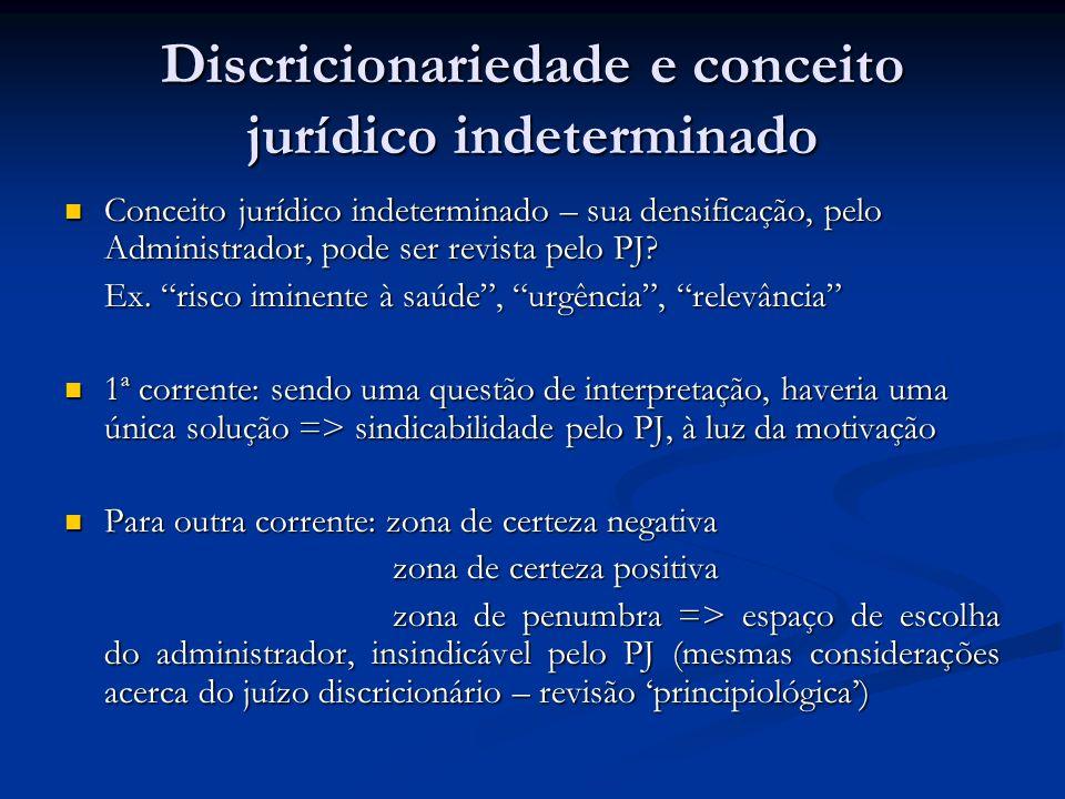 Discricionariedade e conceito jurídico indeterminado