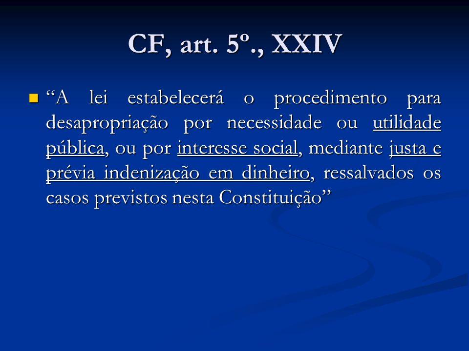 CF, art. 5º., XXIV
