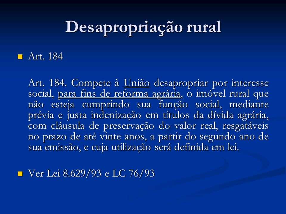 Desapropriação rural Art. 184