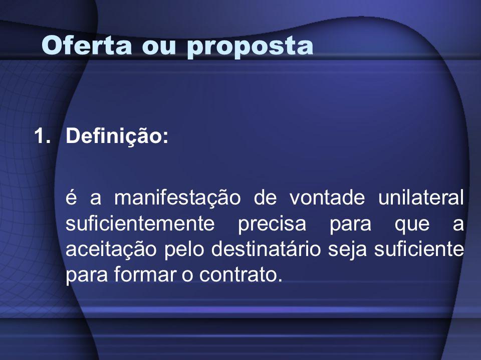 Oferta ou proposta Definição: