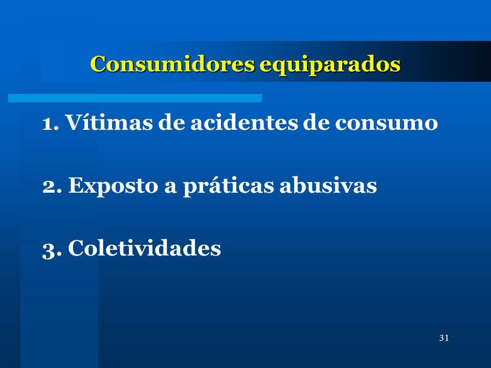 Consumidores equiparados